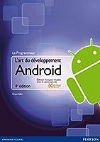 L'art du d�veloppement Android: �dition fran�aise �tablie avec le concours de Expertise Android