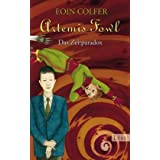 """Artemis Fowl - Das Zeitparadox: Der sechste Romanvon """"Eoin Colfer"""""""