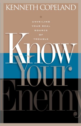 Book: Know Your Enemy by Kenneth Copeland