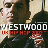 Tim Westwood Westwood UK Hip Hop 2002 Vol. 1