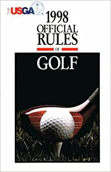 official rules of golf 1998 united states. Black Bedroom Furniture Sets. Home Design Ideas