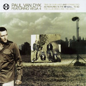 Paul Van Dyk - Time of Our Lives / Connected - Zortam Music