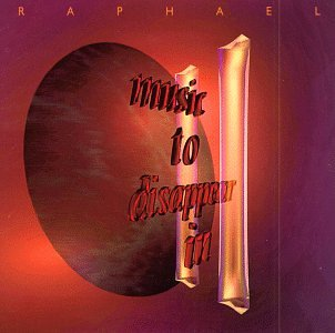 Raphael-Music To Disappear In II-CD-FLAC-1991-FORSAKEN Download