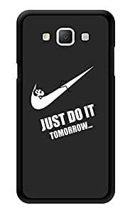 """Humor Gang Just Do It Tomorrow - Funny Printed Designer Mobile Back Cover For """"Samsung Galaxy A3"""" (3D, Glossy, Premium Quality Snap On Case)"""