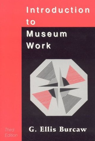 Introduction to Museum Work (American Association for...