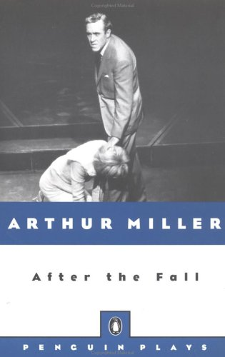 After the Fall: A Play in Two Acts (Penguin Plays)