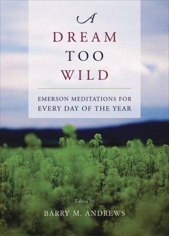 A Dream Too Wild: Emerson Meditations for Every Day of the Year PDF