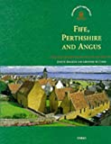 Fife, Perthshire and Angus (Exploring Scotland's Heritage)