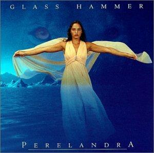 Glass Hammer - Perelandra - Zortam Music