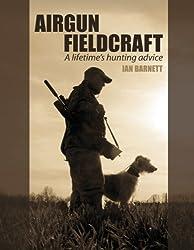 Airgun Fieldcraft: A lifetime's hunting advice