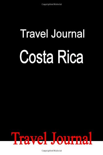 Travel Journal Costa Rica