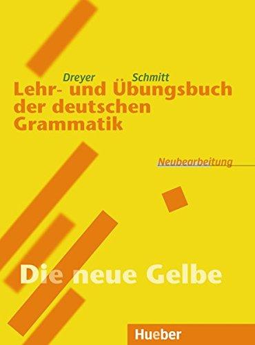 Lehr- und Ãœbungsbuch der deutschen Grammatik: Neubearbeitung (German Edition)