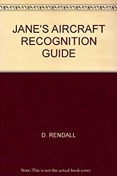 jane s aircraft recognition guide amazon co uk d rendall books jane's aircraft recognition guide download jane's aircraft recognition guide 5th edition