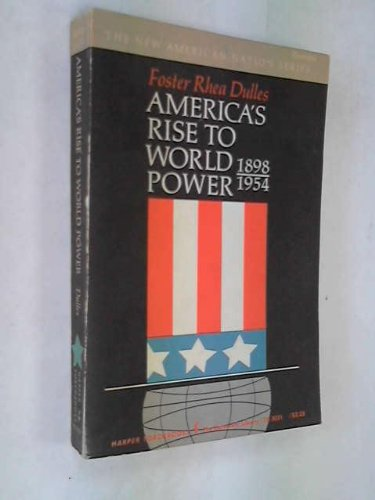 America's Rise to World Power, 1898-1954 (Torchbooks) PDF