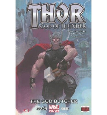 [ THOR: GOD OF THUNDER, VOLUME 1: THE GOD BUTCHER (THOR: GOD OF THUNDER #01) ] By Aaron, Jason ( Author) 2013 [ Hardcover ] (Thor The God Butcher compare prices)