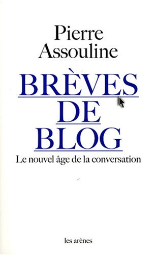 Brèves de blog : le nouvel âge de la conversation