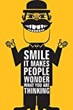 Canvas Champ Canvas Champ Smile It makes People wonder (12 X 18) Small Poster