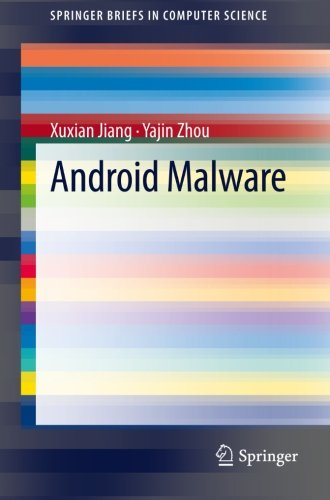 Android Malware (SpringerBriefs in Computer Science)