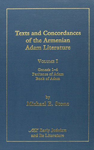 Texts and Concordances of the Armenian Adam Literature: 1 (Early Judaism and It's Literature)