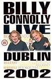 Billy Connolly: Live In Dublin [DVD] [2002]
