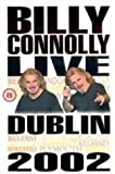 Billy Connolly: Live In Dublin [DVD] [2002]
