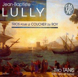 Lully:Trios Pour Le Coucher Du Roy