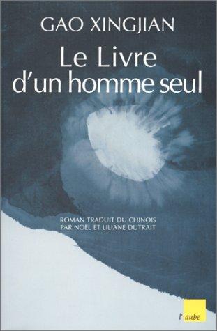 Le livre d'un homme seul : roman
