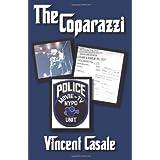 The Coparazzi ~ Vincent Casale