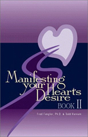 Buy Manifesting Your Heart s Desire Book II096421072X Filter
