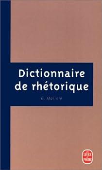 Dictionnaire de rh�torique par Molini�