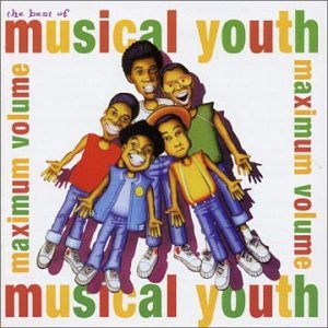 MUSICAL YOUTH - The Best of...Maximum Volume - Zortam Music