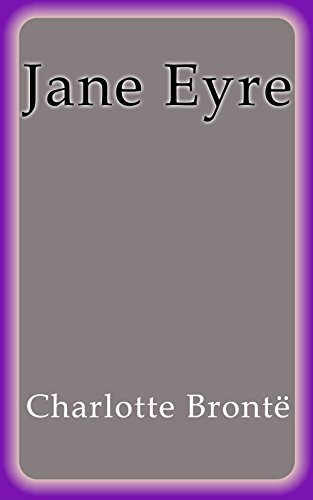jane eyre sparknotes The novel charts the growth of jane eyre, the first-person narrator, from her unhappy childhood with her nasty relatives, the reeds, to her blissful marriage to.