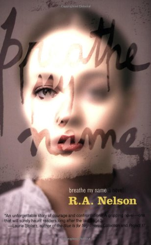 Breathe My Name by R.A Nelson