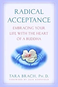 "Cover of ""Radical Acceptance: Embracing Y..."