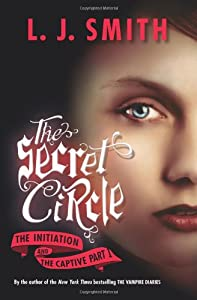 "Cover of ""The Secret Circle: The Initiati..."