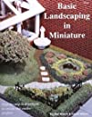 Dollhouse BASIC LANDSCAPING IN MINIATURE