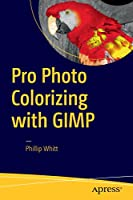 Pro Photo Colorizing with GIMP
