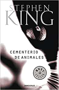 Cementerio De Animales/pet Cemetary (Best Seller) (Spanish Edition