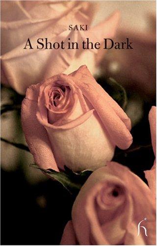 A Shot in the Dark (Hesperus Classics)