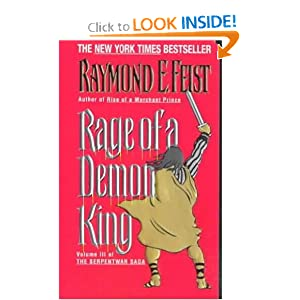Rage of a Demon King: Book Three of the Serpentwar Saga by Raymond E. Feist