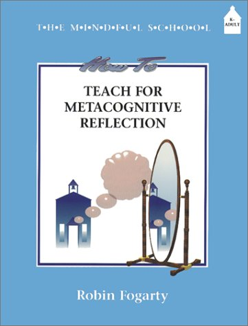 How To Teach Metacognitive Reflection (Mindful School) front-1024523