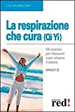 img - for La respirazione che cura (Qi Yi) book / textbook / text book