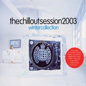 Various Artists - The Chillout Session 2003 - Zortam Music