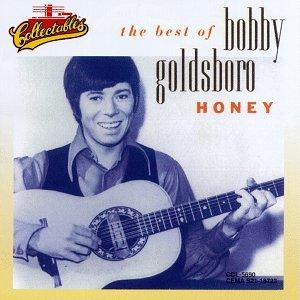 Bobby Goldsboro - The Best of Bobby Goldsboro Honey - Zortam Music