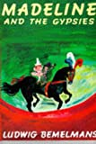 Madeline and the Gypsies (Picture Books)