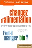 Changer d'alimentation : Prvention des cancers 