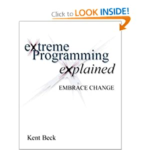 Extreme Programming Explained by Kent Beck