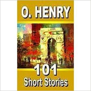 101 SHORT STORIES (O.HENRY) price comparison at Flipkart, Amazon, Crossword, Uread, Bookadda, Landmark, Homeshop18