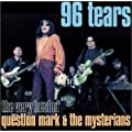 96 Tears: The Very Best of Question Mark & The Mysterians