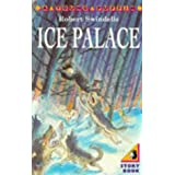Ice Palace (Young Puffin)by Robert Swindells